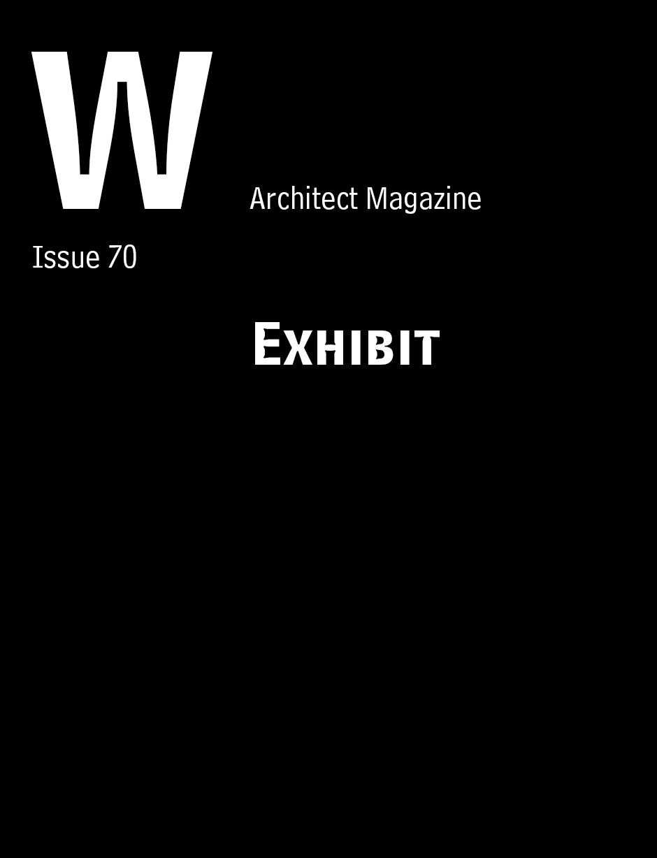 """Exhibit"" Architect Magazine, 70."