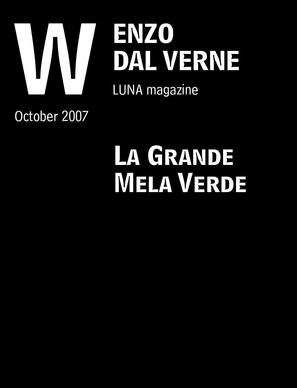 """Dal Verne, Enzo. """"La Grande Mela Verde."""" LUNA magazine. October 2007."""