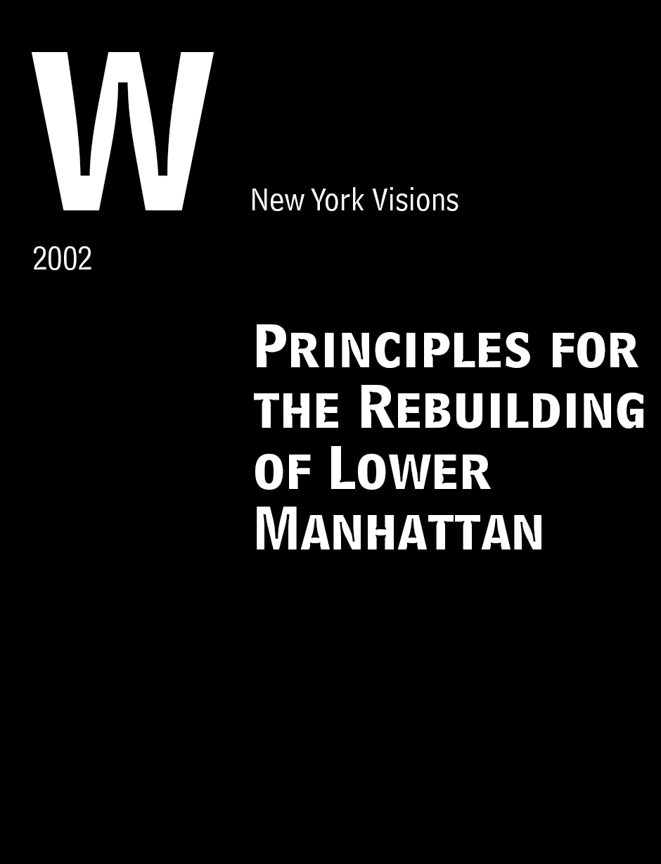 Principles for the Rebuilding of Lower Manhattan