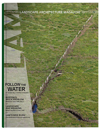 "Lasky, Julie. ""The Edge is the Center"" Landscape Architecture Magazine, June, 2012."